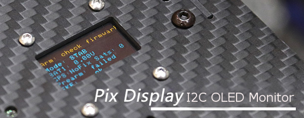 CUAV PIX_DISPLAY I2C OLED Monitor for Pixhack/Pixhawk FPV Multicopters