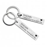 Fashion Keyring Gifts Engraved Drive Safe I Need You Here With Me Keychain Couples Lovers Mother's Day Father's Day Jewelry Key Chain Bag Accessories