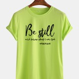 Mens Be Still Slogan Printed Casual Round Neck Breathable Short Sleeve T-Shirts